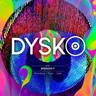 @DYSKO - Monday 27 JUNE 2016