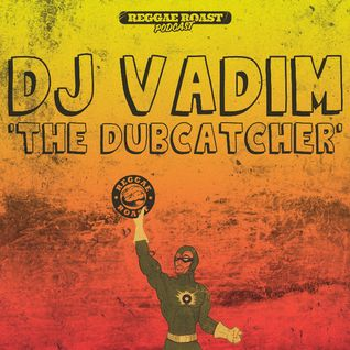 RR Podcast Volume 13: DJ Vadim - The Dubcatcher!