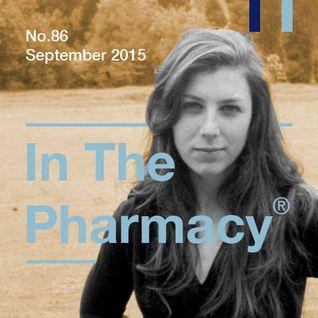 In The Pharmacy #86 - September 2015