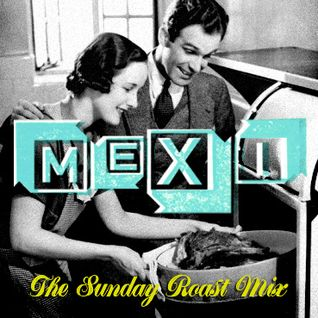 Mexi-The Sunday Roast Mix 2010