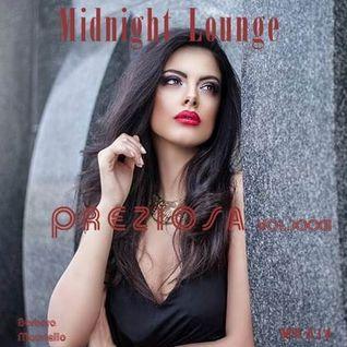 Midnight Lounge Vol.XXXII #Preziosa