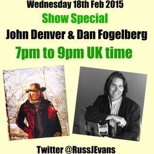 John Denver & Dan Fogelberg show special Weds 18th February 2015