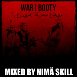 WAR BOOTY | mixed by Nimä Skill