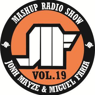Jonh Mayze & Miguel Faria - Mashup Radio Show vol 19