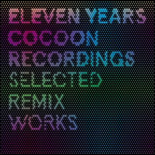 11 YEARS COCOON RECORDINGS - Retrospective Mix by PATRICK KUNKEL