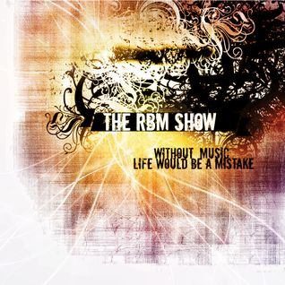 The RBM Show - 65th Episode