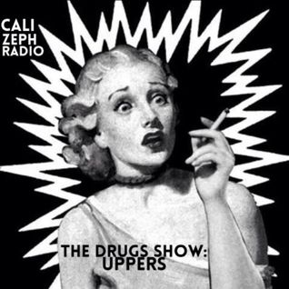 The Drug Show: Uppers