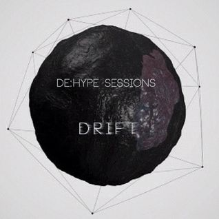 DE:HYPE sessions : DRIFT