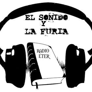 El Sonido y La Furia 11/05/2016