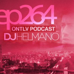 ONTLV PODCAST - Trance From Tel-Aviv - Episode 264 - Mixed By DJ Helmano