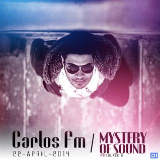 Black 8 - Mystery Of Sound Episode 011 (April 2014) guest Carlos FM @DI.FM