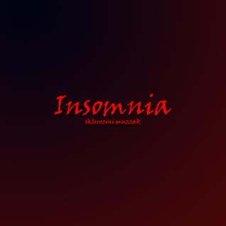 Sklerozini Muzzak - Insomnia