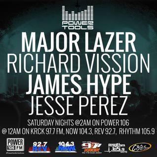 Powertools Mixshow - Episode 9-10-16 Ft: Major Lazer, James Hype & Jesse Perez