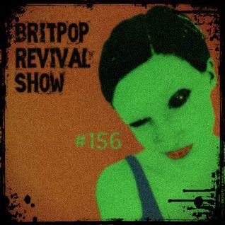 Britpop Revival Show #156 11th May 2016