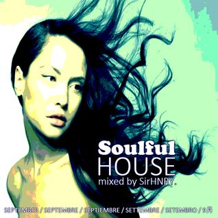 Soulful House Mix / September 2016