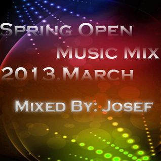 Spring Open Music Mix 2013.March By Josef