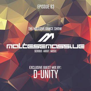 Massive Dance Show Episode 083( Guest : D-UNITY )