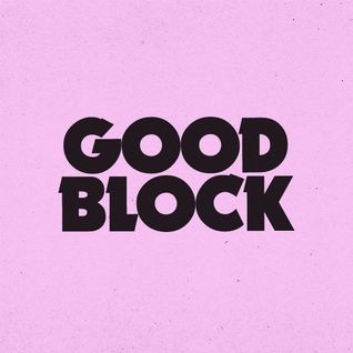 Good Block 80's Funk Love Mix