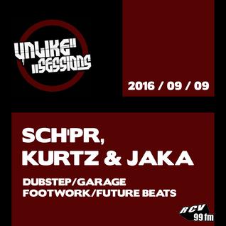 Unlike Sessions - 2016 sept 10 - Sch'pr / Kurtz / Jaka - Dubstep / Garage / Footwork / Future Beats