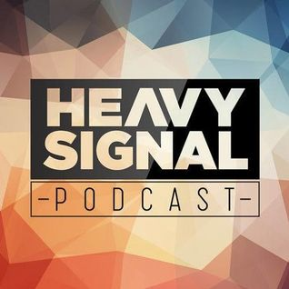 The Heavy Signal Podcast #07 - REVAUX Exclusive Guest Mix