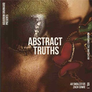 Abstract Truths: An Evolving Jazz Compendium – Volume One