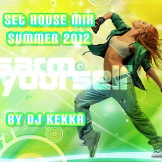 House Mix Summer 2012 - Mixed by Kekka DJ