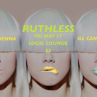 Dj rhienna | RUTHLESS | live set @ the local lounge | may 2013 set 1