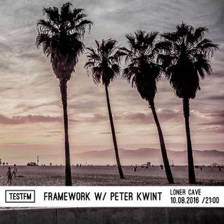 Framework w/ Peter Kwint – 10/08/2016