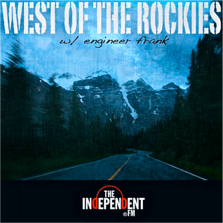 West of The Rockies with Special Guest: James Wright