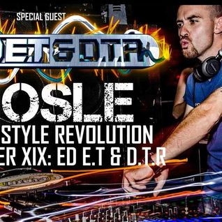 Nosle presents Hardstyle Revolution Chapter XIX Special Guest Ed E.T & D.T.R