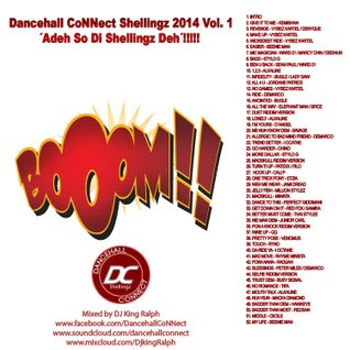 Dancehall CoNNect Shellingz 2014 vol. 1 ´Adeh So Di Shellingz Deh´