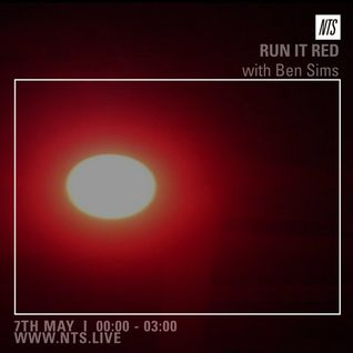 Ben Sims Presents: Run It Red - 7th May 2016
