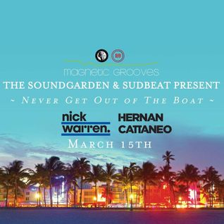 Hernan Cattaneo & Nick Warren - b2b at Never Get Out of The Boat, WMC, Miami (15-03-2016)