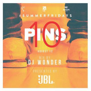 DJ Wonder - #SUMMERFRIDAYS - 10 Pins 2016