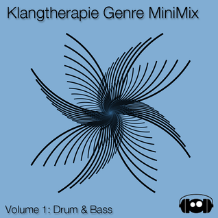 Klangtherapie Genre MiniMix - Vol. 1: Drum & Bass