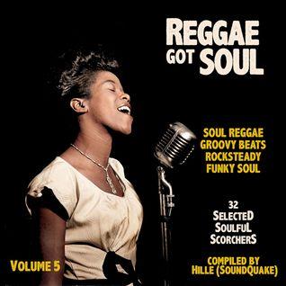 Reggae Got Soul - Volume 5