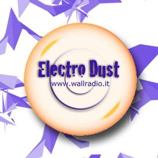 Electro Dust puntata 07/02/2013 . Special Guest DJ VINJAY!!