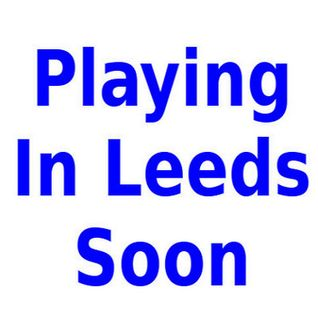 Playing In Leeds Soon - Episode 26