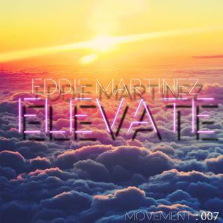 Eddie Martinez : Move:ment : 007 : Elevate
