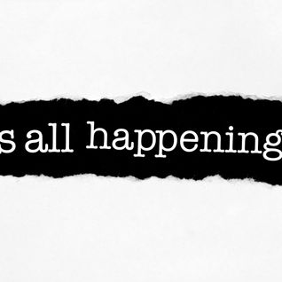 It's All Happening Podcast #4 - July 2013