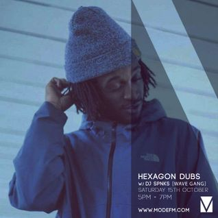 15/10/2016 - Hexagon Dubs w/ SPNKS [Wave Gang] - Mode FM (Podcast)