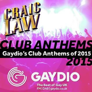Gaydio Club Anthems 2015
