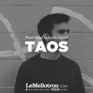 Pont Neuf Podcast 014 | TAOS
