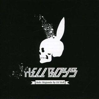 DJ HELL hellboys italo megamix