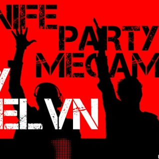 MELVN- Knife party MEGAMIX
