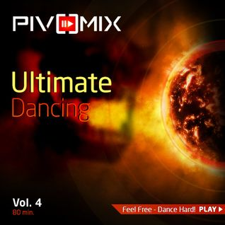 PIVOMIX - Ultimate Dancing Vol-4
