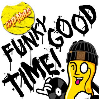 DJ P-Nuts - Funky Good Time