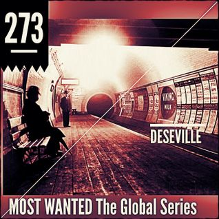 MOST WANTED THE GLOBAL SERIES EPISODE 273  DESEVILLE (limeradio.gr)