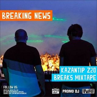Breaking News - Kazantip Z20 Mixtape