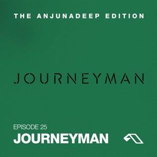 * The Anjunadeep Edition 25 with Journeyman *